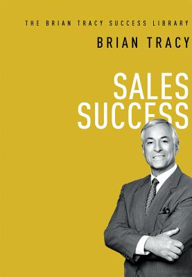 Sales Success By Tracy, Brian